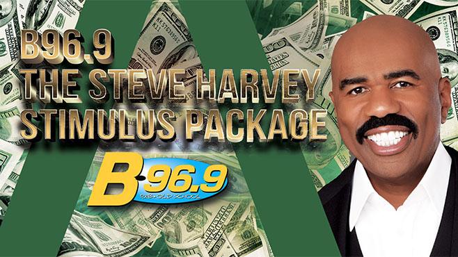 B96.9 The Steve Harvey Stimulus Package